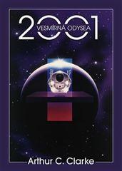 2001: Vesmírná odysea - C. Arthur Clarke