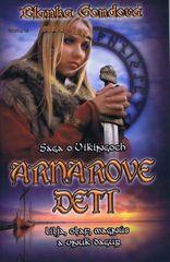 Arnarove deti - sága o Vikingoch - Gondová Blanka