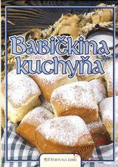 Babičkina kuchyna - Doležalová Alena