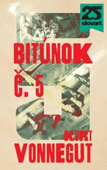 Bitúnok č.5 - Kurt Vonnegut