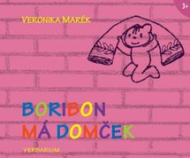 Boribon má domček - Veronika Marék
