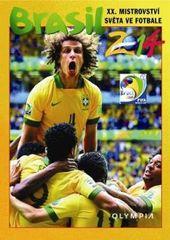 Brasil 2014 - XX. Mistrovství světa ve fotbale - Kolektív