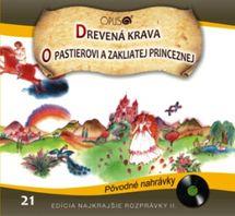 CD-Najkrajšie rozprávky 21 - Drevená krava, O pastierovi a zakliatej princeznej