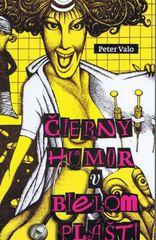 Čierny humor v bielom plášti - Valo Peter