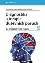 Diagnostika a terapie duševních poruch - 2.vydání - Alena, Karel Dušek, Večeřová–Procházková