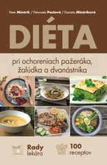 Diéty pri ochoreniach pažeráka, žalúdka a dvanástnika - P. Minárik,P.Paulová,D.Mináriková