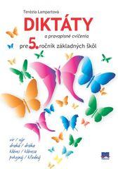 Diktáty a pravopisné cvičenia pre 5. ročník základných škôl - Terézia Lampartová