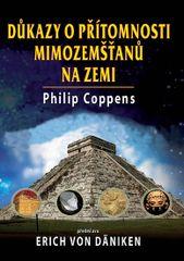 Důkazy o přítomnosti mimozemšťanů na Zemi - Philip Coppens