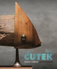 Duša v dreve - Juraj Čutek
