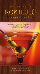 Encyklopedie koktejlů z celého světa - Walter Burns