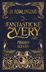 Fantastické zvery a ich výskyt - originálny scenár - Joanne K. Rowlingová