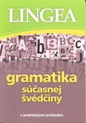 Gramatika súčasnej švédčiny - s praktickými príkladmi