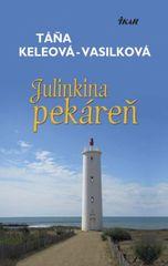 Julinkina pekáren - Tána Keleová-Vasilková