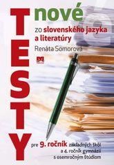 Nové testy zo slovenského jazyka a literatúry pre 9. roč. ZŠ - Renáta Somorová