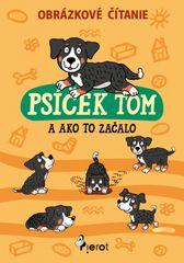 Obrázkové čítanie- Psíček Tom - Šulc Petr