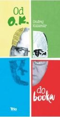 Od O.K. do booka -  Ondrej Kalamár