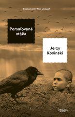 Pomaľované vtáča, 2. vydanie - Kosinski Jerzy