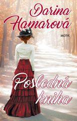 Posledná kniha - Darina Hamarová