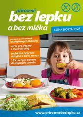 Přirozeně bez lepku a bez mléka - Ilona Dostálová