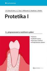 Protetika I. - 4.vydání - Rudolf Strub Jörg a kolektiv