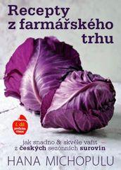 Recepty z farmářského trhu I. podzim-zim - Michopulu Hanka