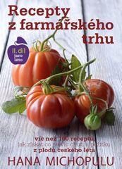 Recepty z farmářského trhu II. jaro-léto - Michopulu Hanka