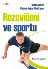 Rozcvičení ve sportu - Radim Jebavý a kolektiv