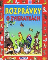 Rozprávky o zvieratkách, 2.vydanie - autor neuvedený