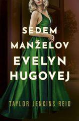 Sedem manželov Evelyn Hugovej - Taylor Jenkins Reidová