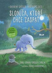 Sloníča, ktoré chce zaspať - Carl-Johan Forssén Ehrlin
