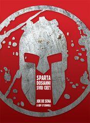 Sparta - Dosiahni svoj cieľ! - Jeff O´Connell, Joe DeSena