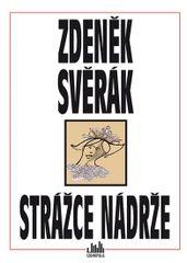 Strážce nádrže - Zdeněk Svěrák