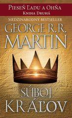 Súboj kráľov- Piesen ľadu a ohna kn.2 - George R. R. Martin