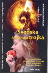 Švédska šesťdesiattrojka - Toronto Nara, Monika Tarja Toscani