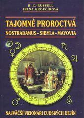 Tajomné proroctvá, Nostradanus-Sybila-Mayovia - Kolektív