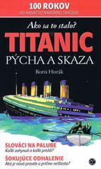 Titanic - Pýcha a skaza - Boris Horák