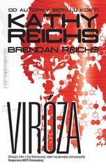 Viróza - Kathy Reichs
