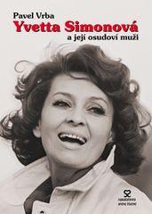 Yvetta Simonová a její osudoví muži - 3.vydání - Vrba Pavel