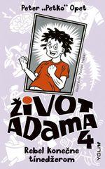 """Život Adama 4 - Rebel konečne tínedžerom - Peter """"Petko"""" Opet"""