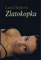 Zlatokopka - Sasková Lucia