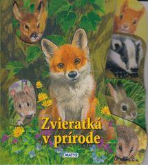 Zvieratká v prírode - Sibyla Mislovičová